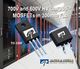 Alpha and Omega Semiconductor Releases 700V and 600V αMOS5™ Super Junction MOSFETs in 300mm Fab